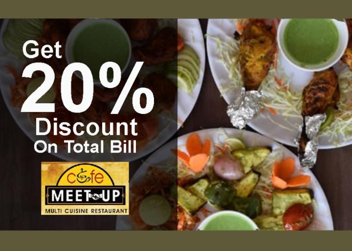 Get 20% Off on Total Bill - Cafe Meet Up Restaurant